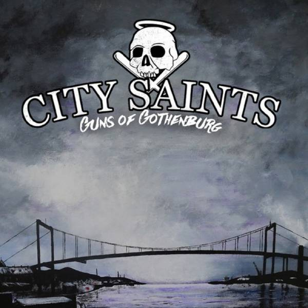 City Saints ‎– Guns Of Gothenburg, CD DigiPack