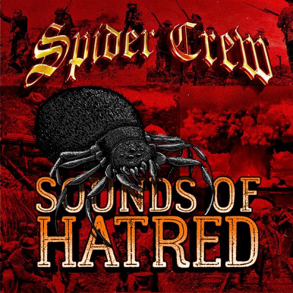 Spider Crew - Sounds Of Hatred, LP LP lim. 130 grün