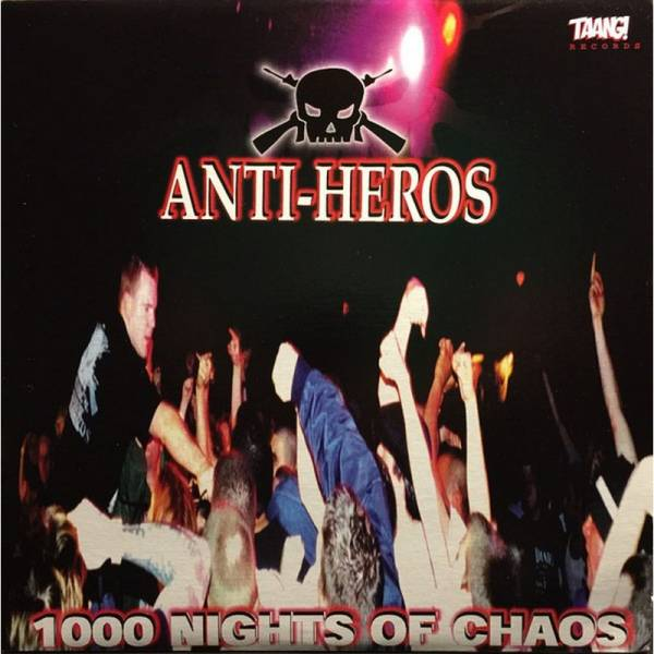 Anti-Heros - 1000 Nights of Chaos, CD