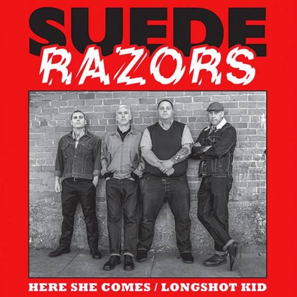 "Suede Razors - Here she comes / Longshot kid, 7"" lim. verschiedene Farben"