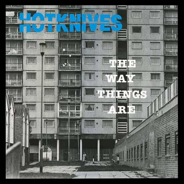 Hotknives - The Way Things Are, LP verschiedene Farben