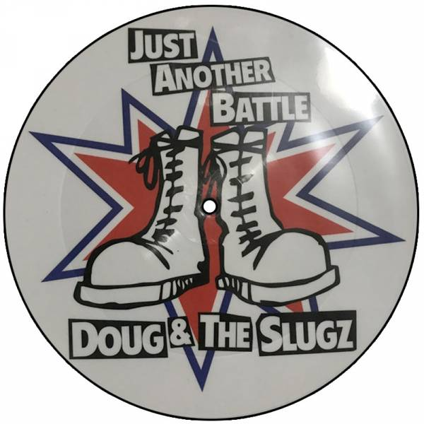 "Doug & The Slugz - Just Another battle, 7"" Picturedisc, lim. 250 + Downloadcode"