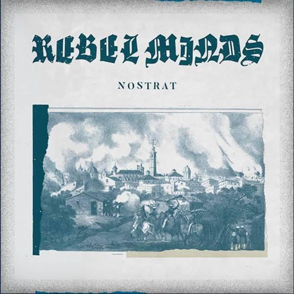 """Rebel Minds - Nostrat, 7"""" schwarz lim. 307"""