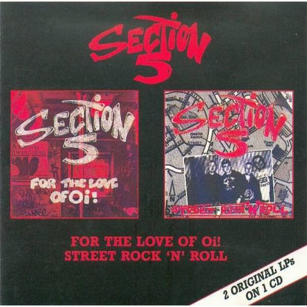 Section 5 - For the love of Oi! / Street Rock 'N' Roll, CD