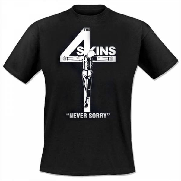 4 Skins, the - Never sorry, T-Shirt schwarz