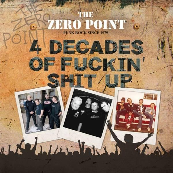 Zero Point, The – 4 Decades Of Fuckin' Shit Up, LP lim. 250 schwarz
