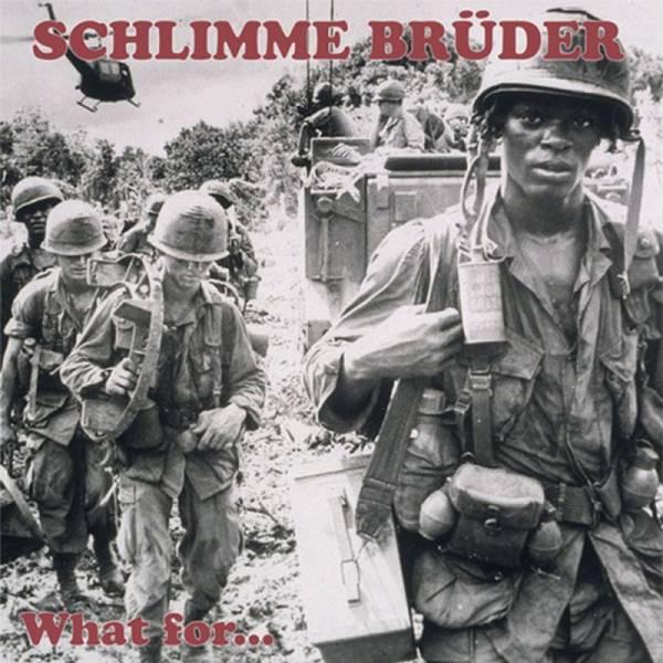 Schlimme Brüder – What For..., LP verschiedene Farben