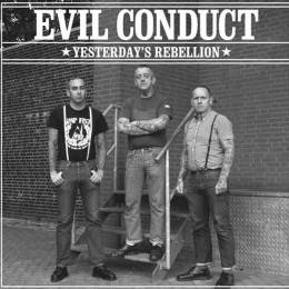 Evil Conduct / Marching Orders – Yesterday's Rebellion / Worth The Fight, 7''