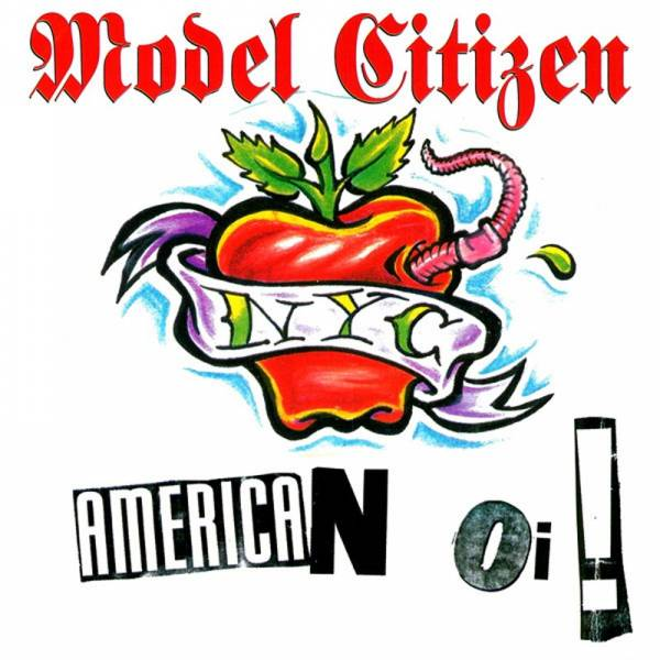 Model Citizen NYC - American Oi!, CD