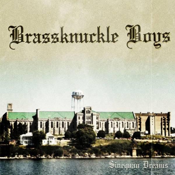 "Brassknuckle Boys-Sinequan Dreams, 7"" lim. 250 versch. Cover"