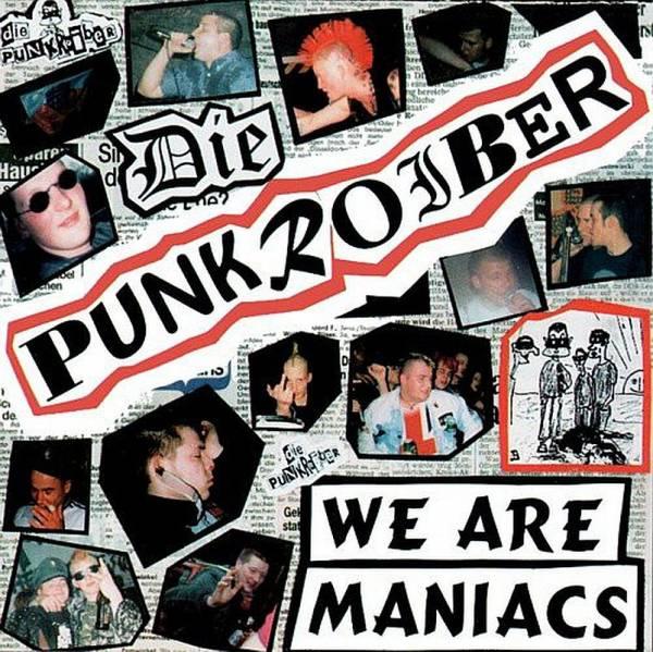 Punkroiber - We are Maniacs, CD