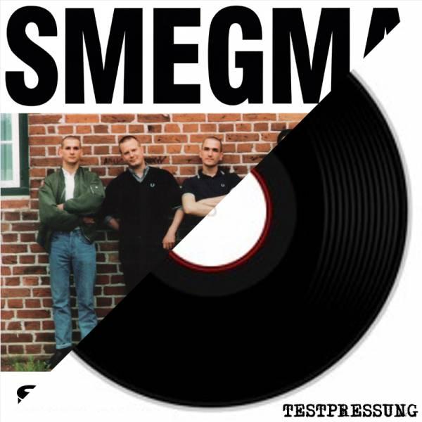 Smegma - Schrammel Oi!, LP Testpressung lim. 15