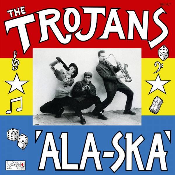 Trojans, The - Ala-Ska, LP lim. 500, verschiedene Farben