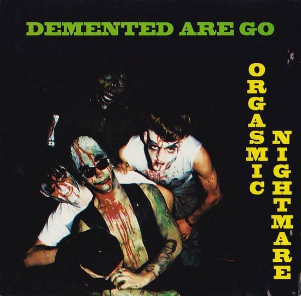 Demented Are Go - Orgasmic Nightmare, CD