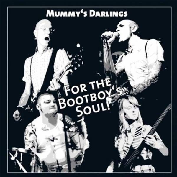 Mummy's Darlings - For the bootboys soul, CD