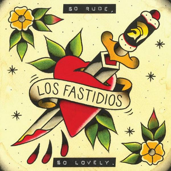 Los Fastidios - So Rude, So Lovely, CD