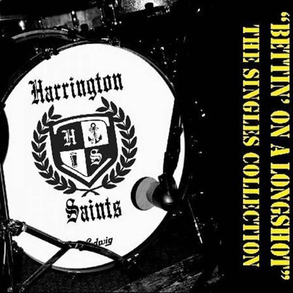Harrington Saints - Bettin' on a Longshot / Singles Collection, CD Digipack lim. 450