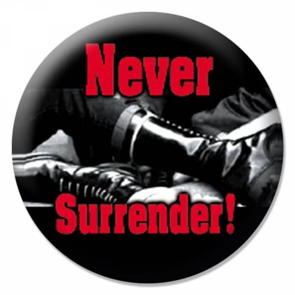 Never Surrender, Button B074