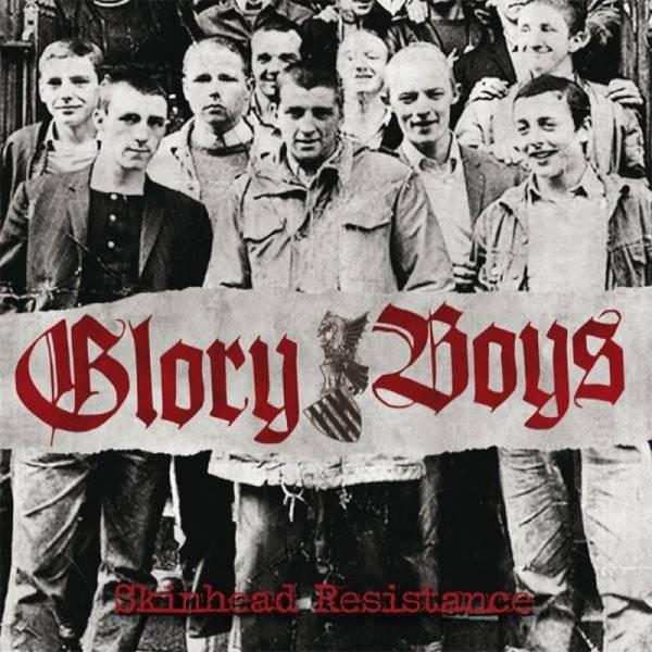 Glory Boys – Skinhead Resistance, CD