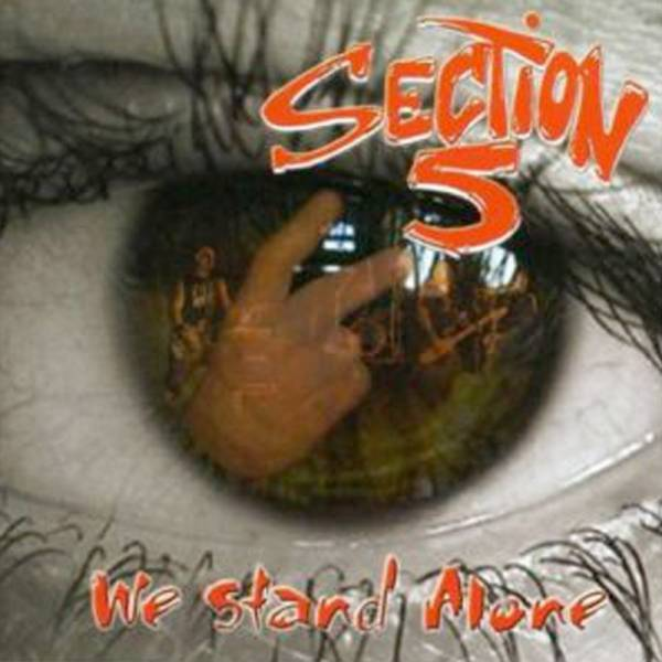 Section 5 - We stand alone, CD