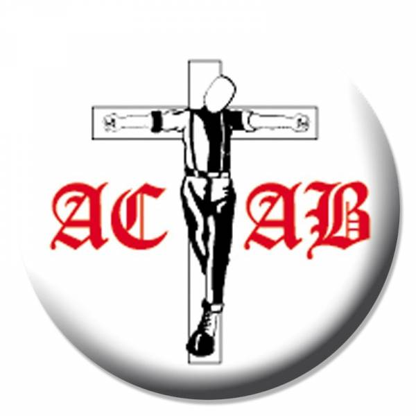A.C.A.B. - Crucified weiß, Button B007