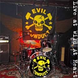 Evil Conduct - Live at Wild at Heart, CD