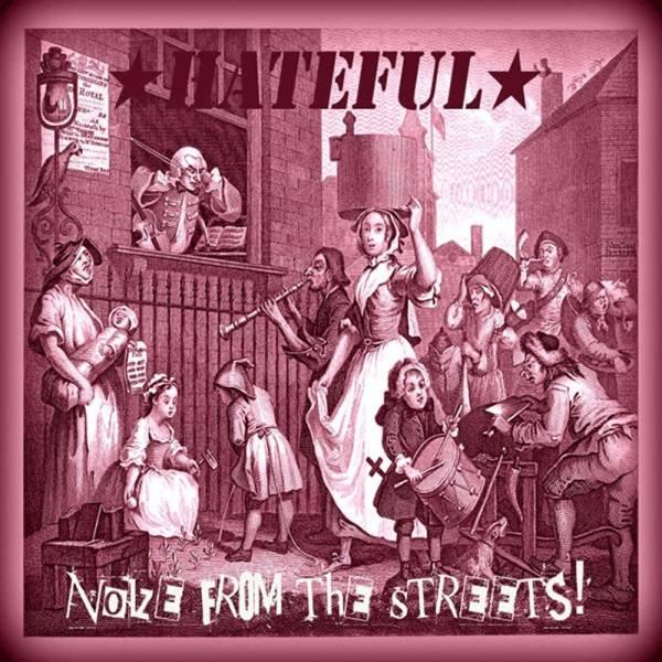 Hateful - Noize from the streets, LP lim. 400 verschiedene Farben