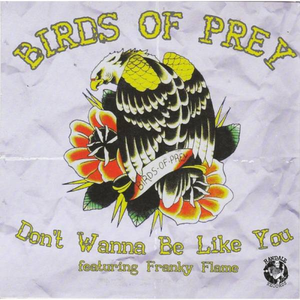 Jenny Woo / Birds of Prey feat. Franky Flame - Marching On / Don't Wanna Be Like You, 7'' schwarz