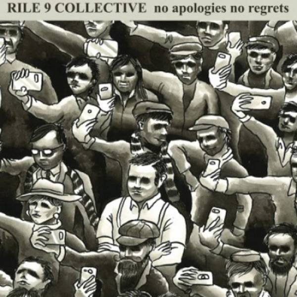 Rile 9 Collective – No Apologies No Regrets, 7'' EP rot