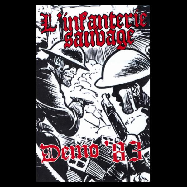 L'Infanterie Sauvage - Demo'83, Kassette