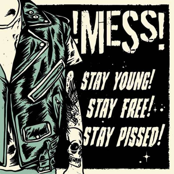 Mess – Stay young! Stay free! Stay pissed!, LP lim. 518 verschiedene Farben !Mess!