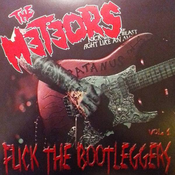 Meteors, The - Fuck the bootleggers Vol. 1, LP lim. 600 red swirl