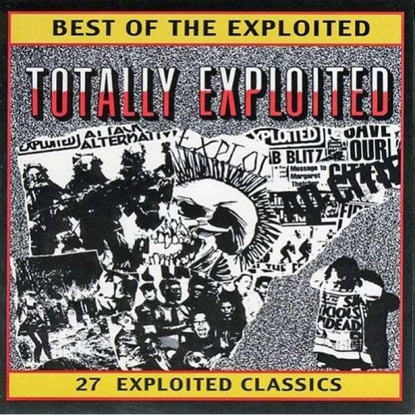 Exploited, The - Best of / Totally Exploited, CD