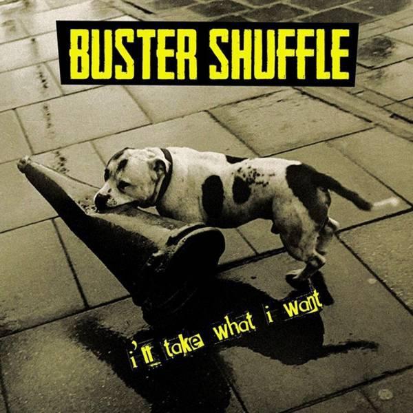 Buster Shuffle - I'll take what I want, CD Digipack