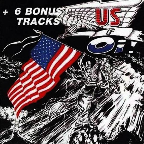 V/A The U.S. of Oi! - Vol. 1, CD ...Warzone, YDL, Anti Heros, Moonstomp...