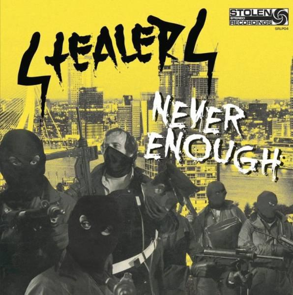 Stealers - Never Enough, LP lim. verschiedene Farben