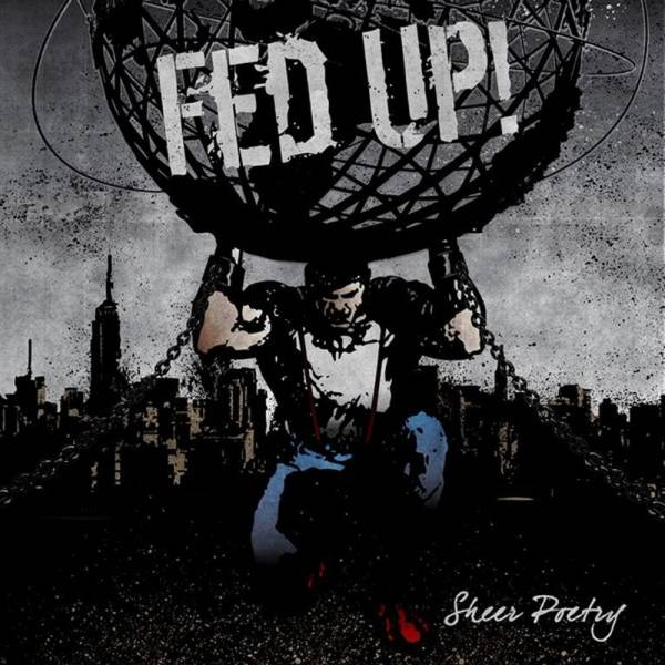 Fed Up - Sheer poetry, CD