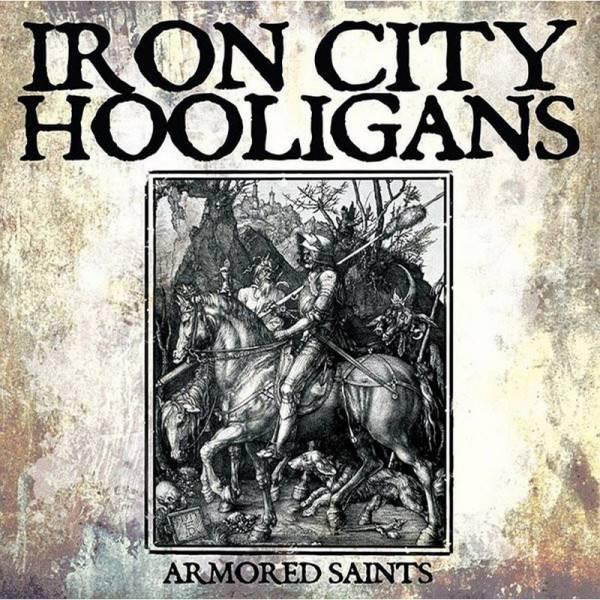 Iron City Hooligans - Armored Saints, 12'' lim. verschiedene Farben