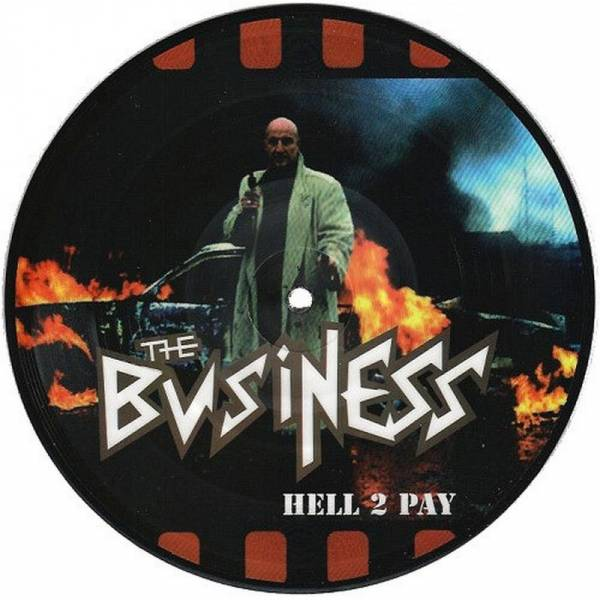 Business, The - Hell 2 pay, 7'' lim. 2000 PICTURE