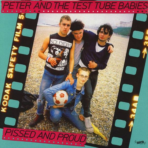 Peter And The Test Tube Babies - Pissed And Proud, LP lim. 500