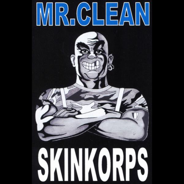 Skinkorps - Mr. Clean, Kassette