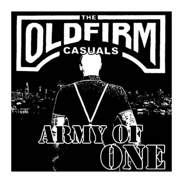 """Old Firm Casuals - Army of one, 7"""" schwarz"""