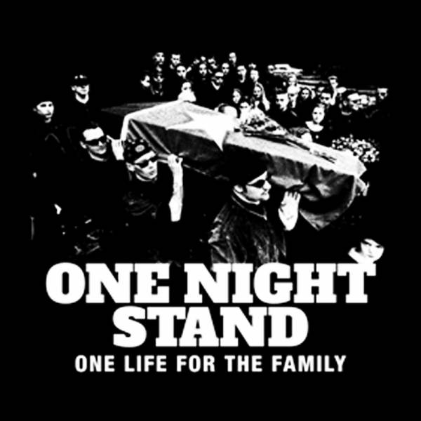 One Night Stand - One life for the family, LP schwarz, lim. 100 handnummeriert