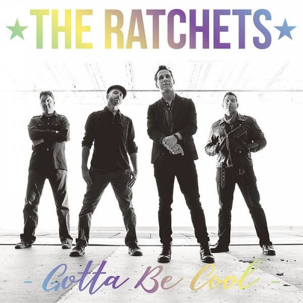 Ratchets, The - Gotta be cool, 7'' lim. 1500 schwarz mit Hologramm