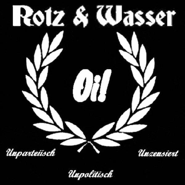 Rotz & Wasser - Oi! Unparteiisch, Unpolitisch, Unzenziert, CD