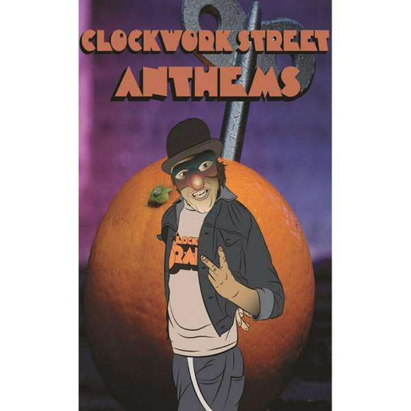 V/A Clockwork Street Anthems Vol. 2, Kassette lim. 100