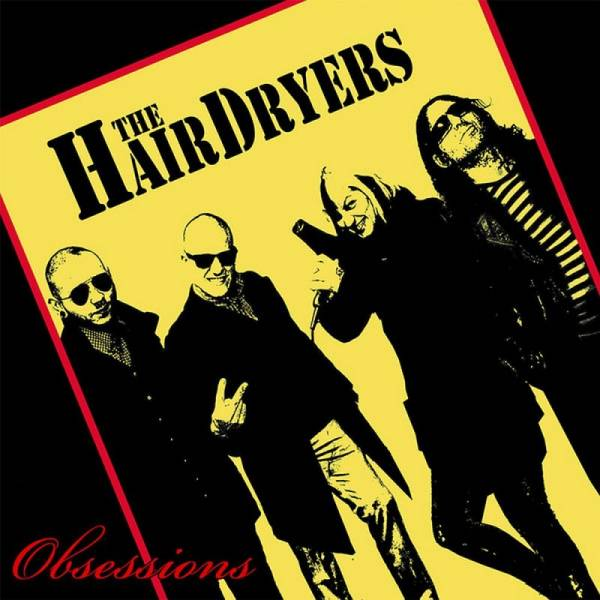 Hairdryers, The - Obessions, 10'' lim. 425 schwarz
