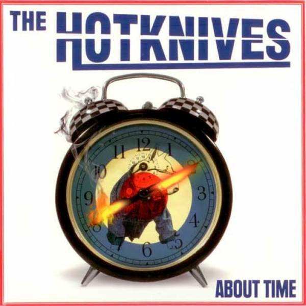 Hotknives, The - About Time, LP lim. 500 rot