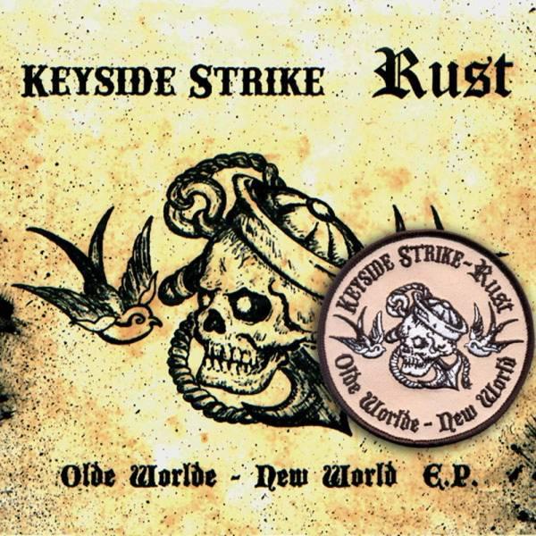 Rust / Keyside Strike - Olde World-New York, EP lim. + Aufnäher verschiedene Farben