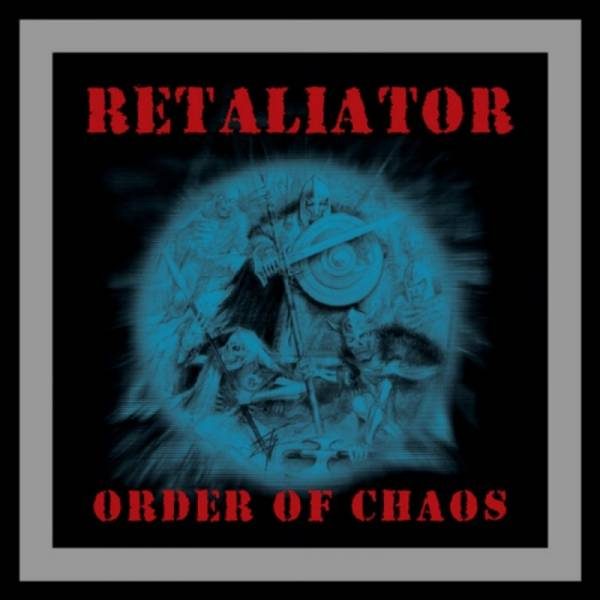 Retaliator - Order of Chaos , CD